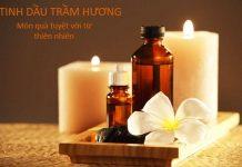 Tinh dầu trầm hương là gì?