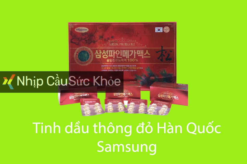 Tinh dầu thông đỏ Hàn Quốc Samsung